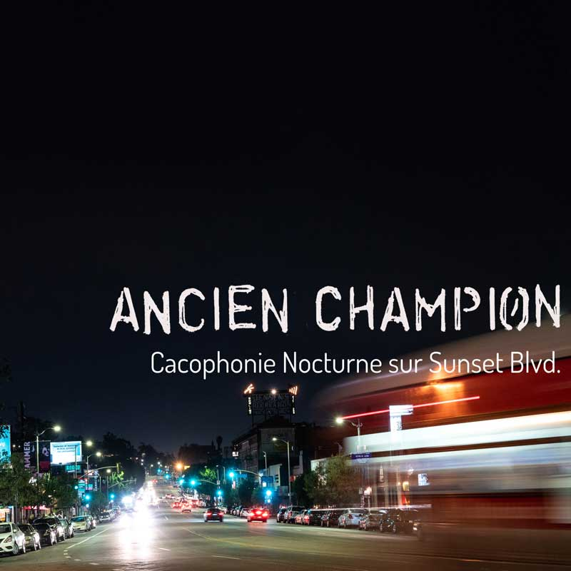 cover art for Cacophonie Nocturne sur Sunset Blvd